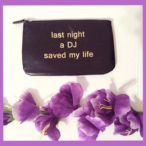 "Handbags - ""Last Night a DJ Saved My Life"" Small Pouch"